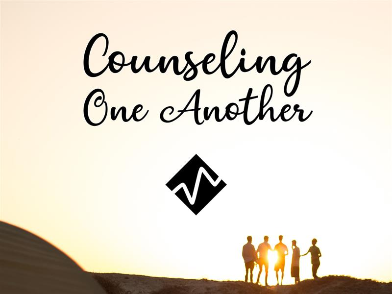 Counseling One Another: Dealing With Difficult Emotions