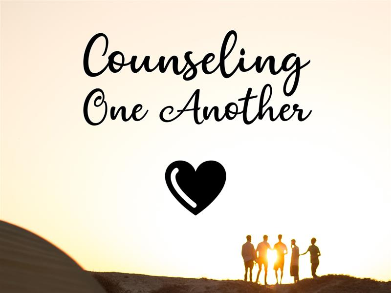 Counseling One Another: Getting to the Heart